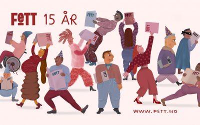 Fett feirer 15 år i Oslo 2. november!